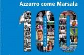 """SEI DI MARSALA SE …PER NATALE REGALI """"AZZURRO COME MARSALA100"""" di Salvatore Lo Presti"""